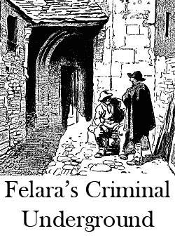 Felara's Criminal Underground